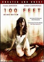 100 Feet - Unrated & Uncut