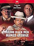 10,000 Black Men Named George ( 2002 )