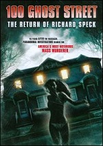 100 Ghost Street - The Return Of Richard Speck