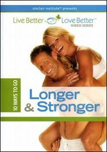10 Ways To Go Longer & Stronger