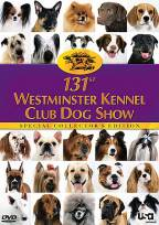 131st Westminster Kennel Club Dog Show - Collectors Edition