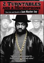 2 Turntables And A Microphone - The Life And Death Of Jam Master Jay