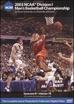 2003 NCAA Division I Men´s Basketball Championship - Syracuse Vs. Kansas