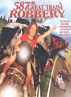 587 - The Great Train Robbery