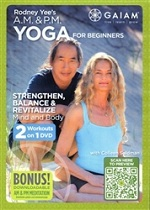 A.M. & P.M. Yoga For Beginners With Rodney Yee & Colleen Saidman