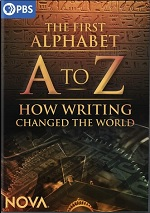 A To Z - The First Alphabet And How Writing Changed The World