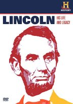 Abraham Lincoln - His Life And Legacy