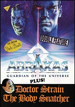 Abraxas: Guardian Of The Universe / Doctor Strain The Body Snatcher
