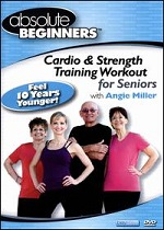Absolute Beginners - Cardio & Strength Training Workout For Seniors With Angie Miller