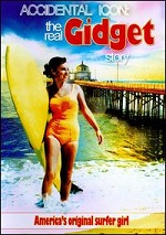 Accidental Icon - The Real Gidget Story