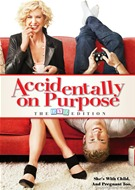 Accidentally On Purpose - The DVD Edition