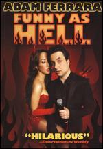 Adam Ferrara - Funny As Hell