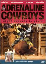 Adrenaline Cowboys - Eight Seconds To Glory