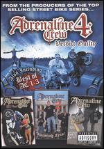 Adrenaline Crew - Vol. 4 - Verdict Guilty