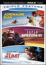 Adrenaline Rush / Super Speedway / To The Limit