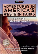 Adventures In America´s Western Parks - Fire And Ice - Hawaii And Alaska