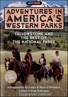 Adventures In America´s Western Parks - Yellowstone And The Best Of The National Parks