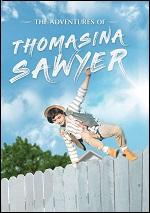 Adventures Of Thomasina Sawyer