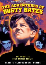 Adventures Of Dusty Bates - The Complete Lost British Serial!