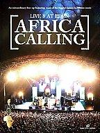 Africa Calling - Live 8 At Eden