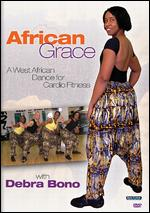African Grace - A West African Dance For Cardio Fitness