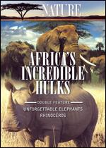 Africa's Incredible Hulks