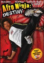 Afro Ninja - Destiny