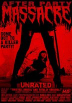 After Party Massacre - Unrated
