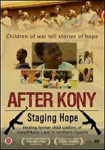 After Kony - Staging Hope