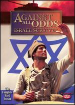 Against All Odds - Israel Survives - The Complete First Season
