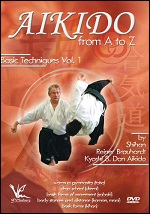 Aikido From A To Z Basic Techniques - Vol. 1