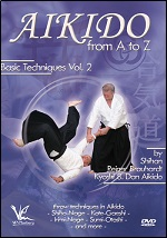 Aikido From A To Z Basic Techniques - Vol. 2