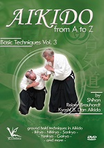 Aikido From A To Z Basic Techniques - Vol. 3