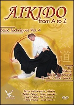 Aikido From A To Z Basic Techniques - Vol. 4