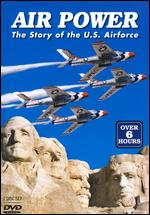 Air Power - The Story Of The U.S. Air Force