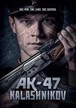AK-47: Kalashnikov
