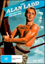 Alan Ladd Collection - Volume One