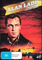 Alan Ladd Collection - Volume Three