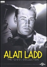 Alan Ladd - The 1940s Collection