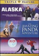 Alaska / The Amazing Panda Adventure / Born To Be Wild