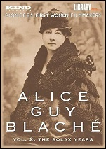 Alice Guy Blache - Vol. 2: The Solax Years