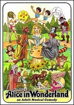 Alice In Wonderland - An Adult Musical Comedy