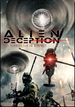 Alien Deception: The Biggest Lie In History