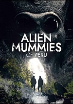 Alien Mummies Of Peru