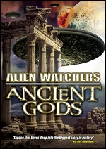 Alien Watchers - Ancient Gods