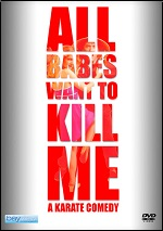 All Babes Want To Kill Me