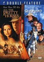 All The Pretty Horses / Geronimo: American Legend