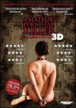 Amateur Porn Star Killer - The Trilogy 3D