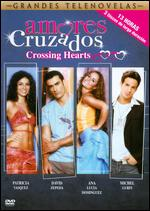 Amores Cruzados (Crossing Hearts)