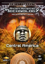 Ancient Advanced Technology - Central America